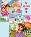 Dora Saves the Enchanted Forest/Dora Saves Crystal Kingdom (Dora the Explorer) Cover Image