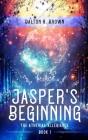 Jasper's Beginning Cover Image