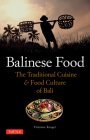Balinese Food: The Traditional Cuisine & Food Culture of Bali Cover Image