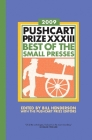 The Pushcart Prize XXXIII: Best of the Small Presses 2009 Edition (The Pushcart Prize Anthologies #33) Cover Image