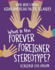 What Is the Perpetual Foreigner Stereotype? Cover Image
