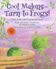 Cool Melons--Turn to Frogs!: The Life and Poems of Issa Cover Image
