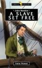John Newton: A Slave Set Free (Trail Blazers) Cover Image