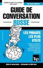 Guide de conversation Français-Russe et vocabulaire thématique de 3000 mots Cover Image
