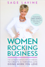 Women Rocking Business: The Ultimate Step-by-Step Guidebook to Create a Thriving Life Doing Work You Love Cover Image