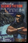 Astounding Science Fiction. Hulk, Dianetics & Sci Fi Cover Image
