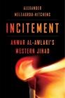 Incitement: Anwar Al-Awlaki's Western Jihad Cover Image