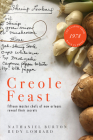 Creole Feast: Fifteen Master Chefs of New Orleans Reveal Their Secrets Cover Image
