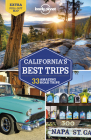 Lonely Planet California's Best Trips (Trips Regional) Cover Image