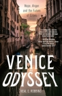 Venice, an Odyssey: Hope, Anger and the Future of Cities Cover Image