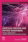 Artificial Protein and Peptide Nanofibers: Design, Fabrication, Characterization, and Applications Cover Image