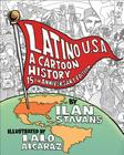 Latino USA, Revised Edition: A Cartoon History Cover Image