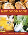 New Good Food: Essential Ingredients for Cooking and Eating Well Cover Image