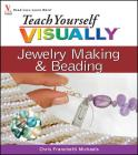 Teach Yourself Visually Jewelry Making and Beading Cover Image