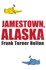 Jamestown, Alaska Cover Image