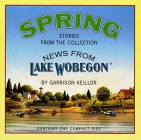 News from Lake Wobegon: Spring  Cover Image
