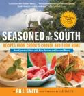Seasoned in the South: Recipes from Crook's Corner and from Home Cover Image