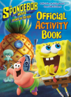 The SpongeBob Movie: Sponge on the Run: Official Activity Book (SpongeBob  SquarePants) Cover Image