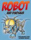 Robot and Dinosaur Coloring Fun (Jumbo Book) Cover Image