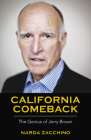 California Comeback: The Genius of Jerry Brown Cover Image