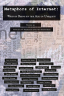 Metaphors of Internet: Ways of Being in the Age of Ubiquity (Digital Formations #122) Cover Image