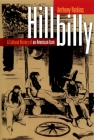Hillbilly: A Cultural History of an American Icon Cover Image