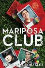The Mariposa Club Cover Image
