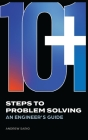 10+1 Steps to Problem Solving: An Engineers Guide From A Career in Operational Technology and Control Systems Cover Image