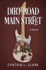 Dirt Road Main Street Cover Image