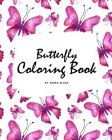 Butterfly Coloring Book for Teens and Young Adults (8x10 Coloring Book / Activity Book) Cover Image