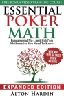 Essential Poker Math, Expanded Edition: Fundamental No-Limit Hold'em Mathematics You Need to Know Cover Image