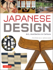 Japanese Design: Art, Aesthetics & Culture Cover Image
