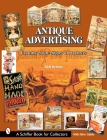 Antique Advertising: Country Store Signs and Products (Schiffer Book for Collectors) Cover Image