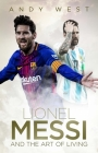 Lionel Messi and the Art of Living Cover Image