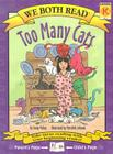 Too Many Cats: Level K (We Both Read - Level K) Cover Image