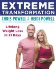 Extreme Transformation: Lifelong Weight Loss in 21 Days Cover Image