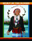 Spirit of the Ojibwe: Images of Lac Courte Oreilles Elders Cover Image
