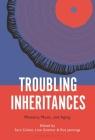 Troubling Inheritances Cover Image
