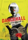 Dancehall: A Reader on Jamaican Music and Culture Cover Image