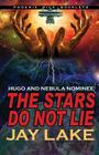 The Stars Do Not Lie Hugo and Nebula Nominated Novella Cover Image