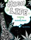 High Life Coloring & Activity Book Cover Image