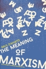 The Meaning of Marxism Cover Image