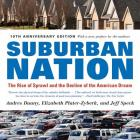 Suburban Nation: The Rise of Sprawl and the Decline of the American Dream Cover Image