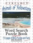 Circle It, Animals of Yellowstone, Large Print, Word Search, Puzzle Book Cover Image