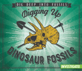 Digging Up Dinosaur Fossils Cover Image