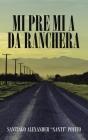 Mi Pre Mi a Da Ranchera Cover Image