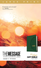 The Message Deluxe Gift Bible, Large Print (Leather-Look, Green): The Bible in Contemporary Language Cover Image