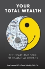 Your Total Wealth: The Heart and Soul of Financial Literacy Cover Image