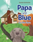 Papa and Blue: On the Farm Cover Image