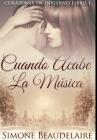 Cuando Acabe La Música: Edición Premium en Tapa dura Cover Image